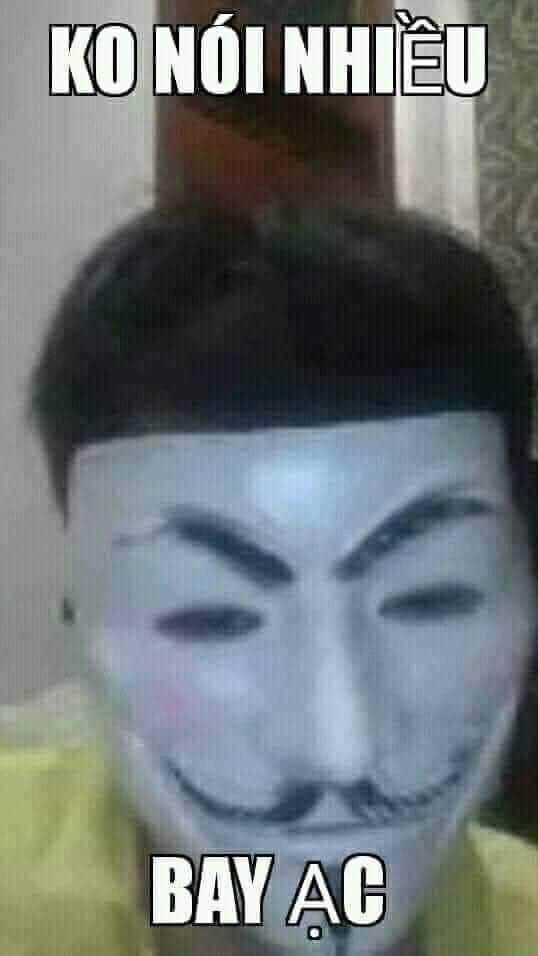 Hacker: không nói nhiều, bay acc ạc