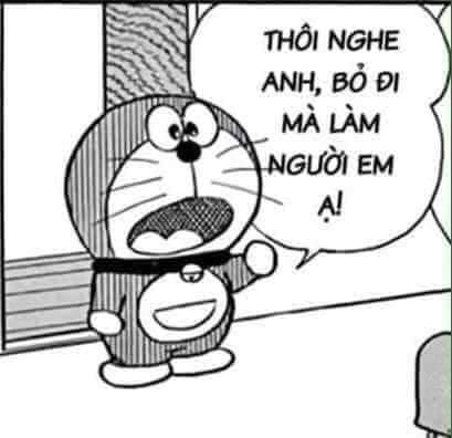 Doraemon nói bỏ đi mà làm người