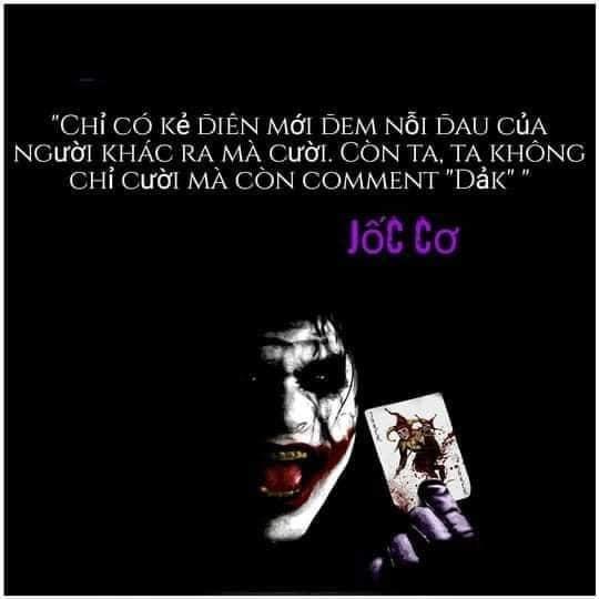 Joker nói chỉ có kẻ điên mới đem nỗi đau của người khác ra mà cười