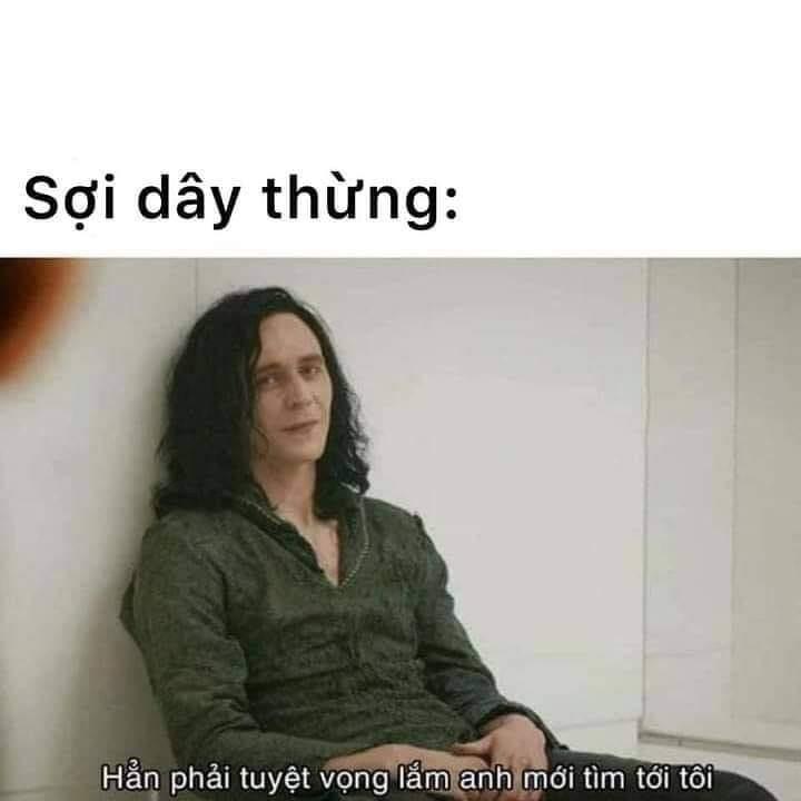 Sợi dây thừng: Loki nói hẳn phải tuyệt vọng lắm mới tìm đến tôi?