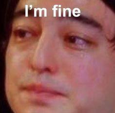 Vừa khóc vừa nói I'm fine