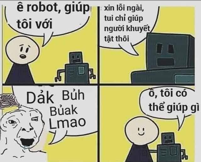 Robot chỉ giúp người khuyết tật nói dảk dảk bủh bủh lmao