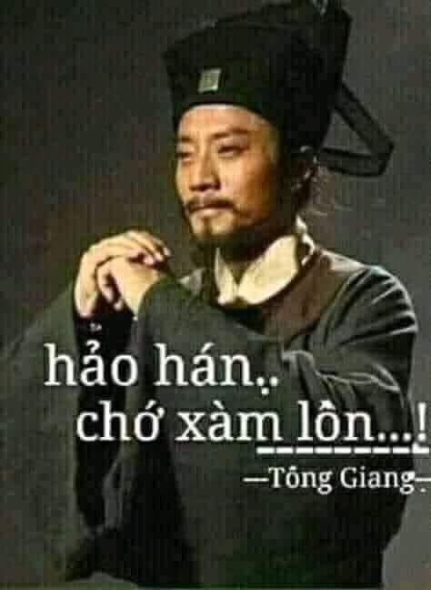 Hảo há, chớ xàm lôn - Tống Giang